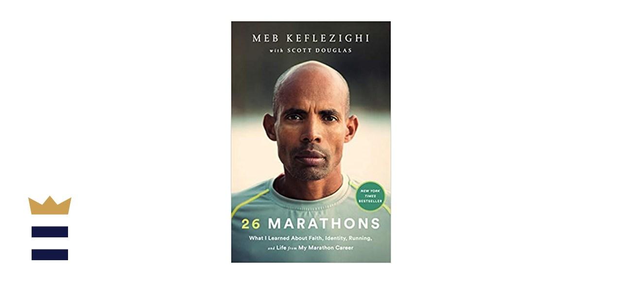 """26 Marathons"" by Meb Keflezighi and Scott Douglas"