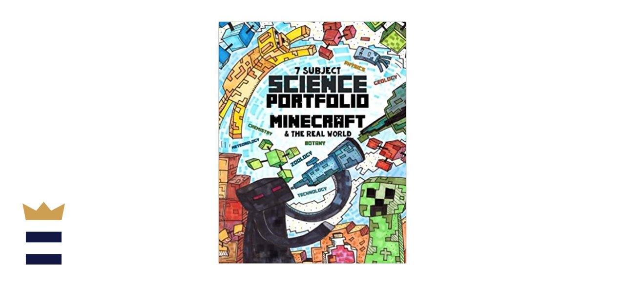 7 Subject Science Portfolio - Minecraft & The Real World