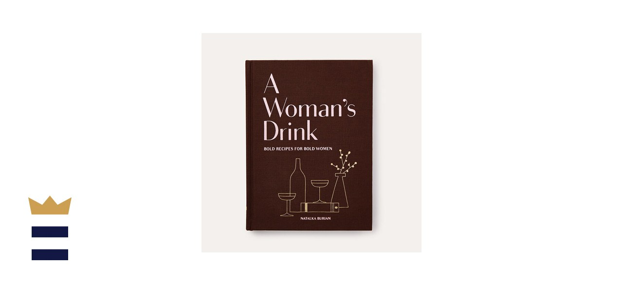 A Woman's Drink Cocktail Recipe Book