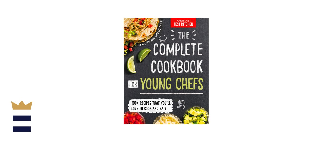 America's Test Kitchen Kids The Complete Cookbook for Young Chefs
