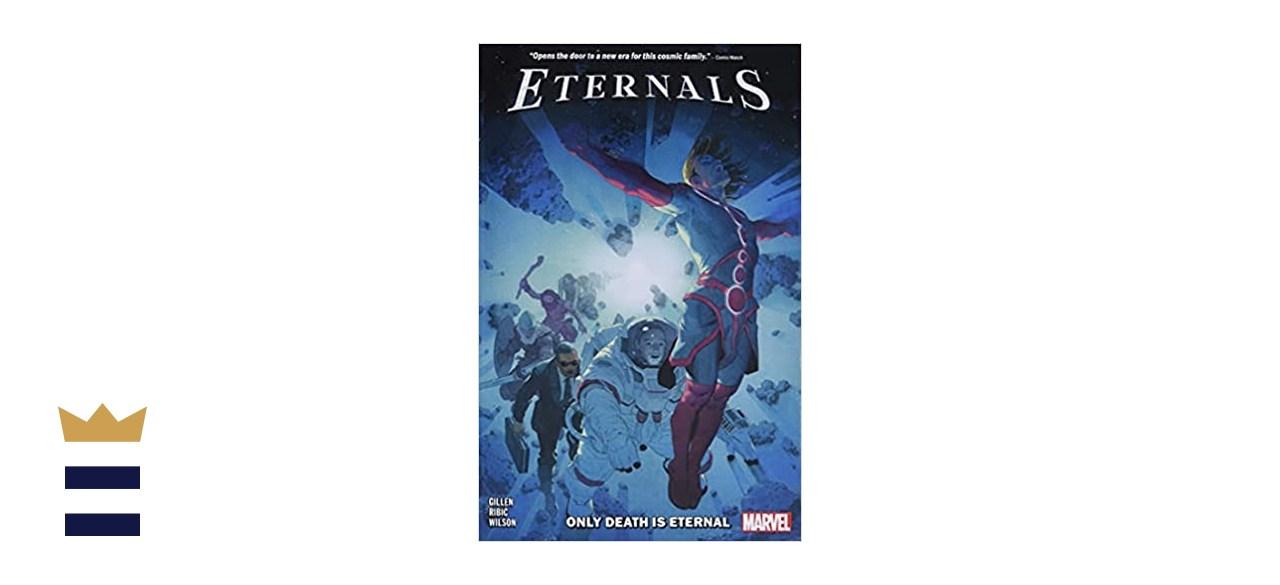 """Eternals Vol. 1: Only Death Is Eternal"""