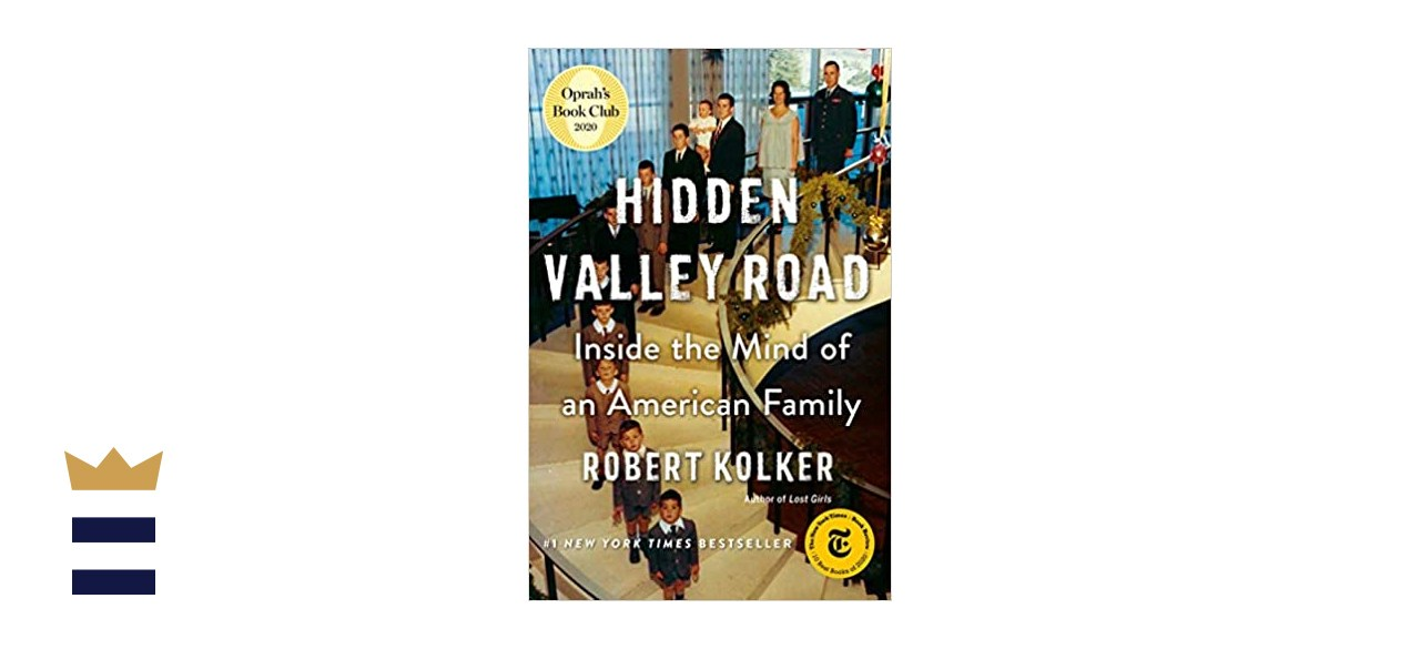 """""""Hidden Valley Road: Inside the Mind of an American Family"""" by Robert Kolker"""