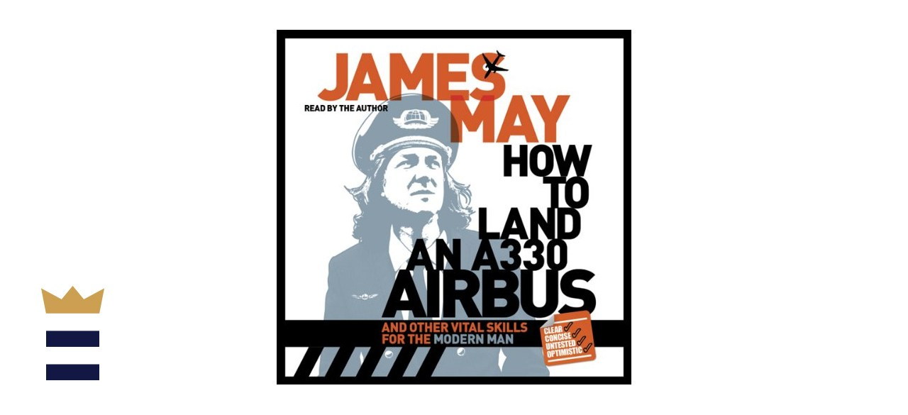 """""""How to Land an A330 Airbus"""" by James May"""