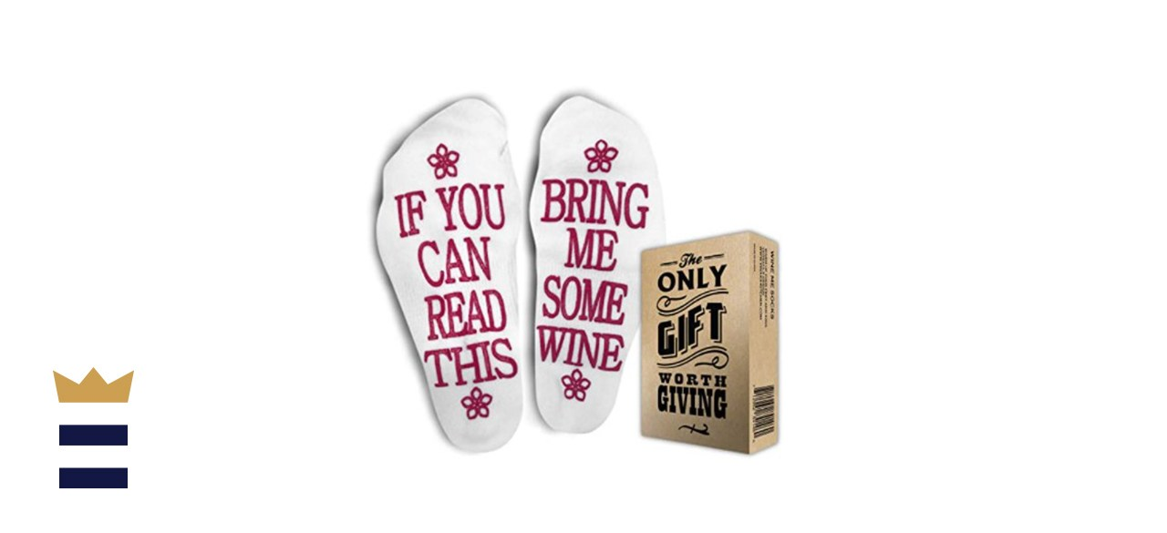If You Can Read This, Bring Me Some Wine Socks