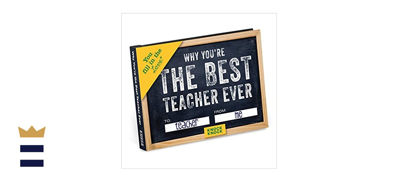 Knock Knock Why You're The Best Teacher Fill-in-the-Blank Journal