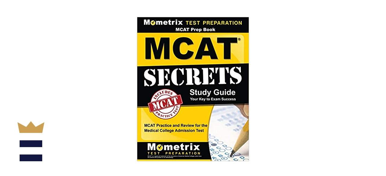 MCAT Exam Secrets Test Prep Team: MCAT Secrets Study Guide