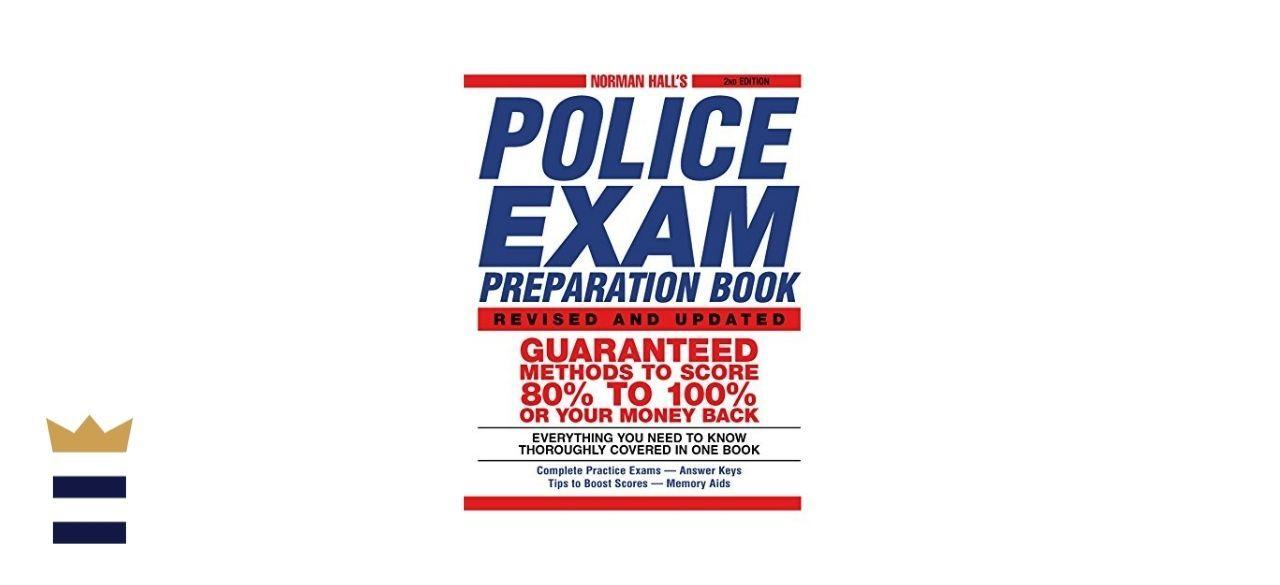 Normal Hall Police Exam Preparation Book, Second Edition