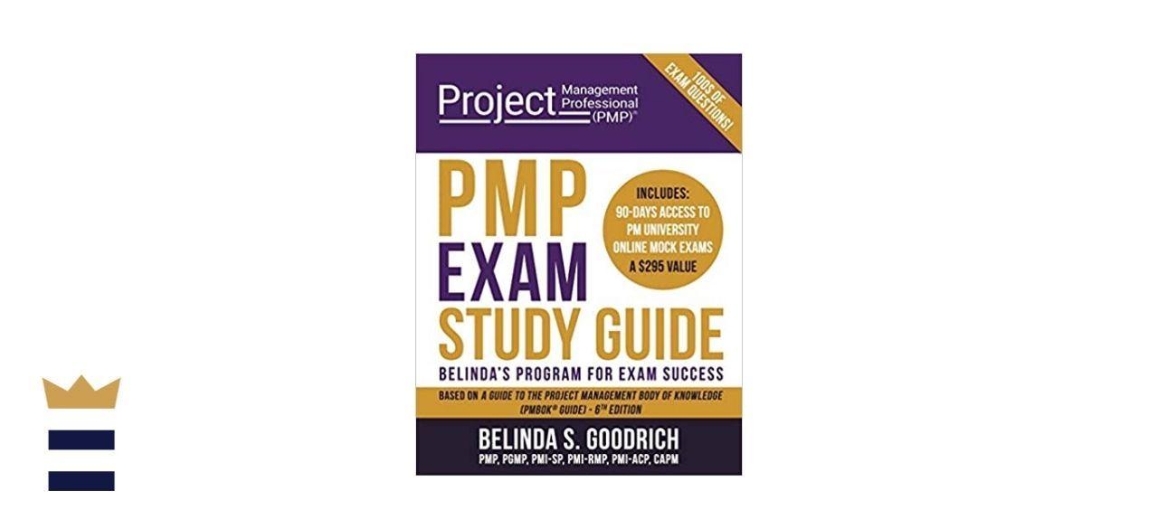 PMP Exam Study Guide: Belinda's Program for Exam Success, Sixth Edition