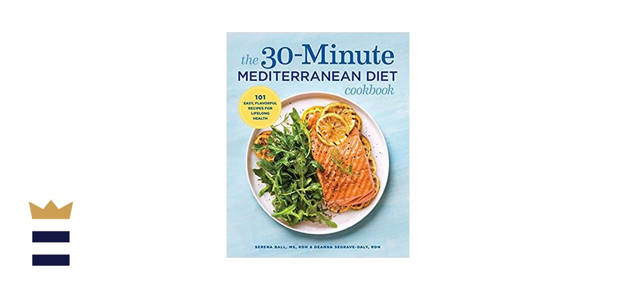 The 30-Minute Mediterranean Diet Cookbook by Serena Ball