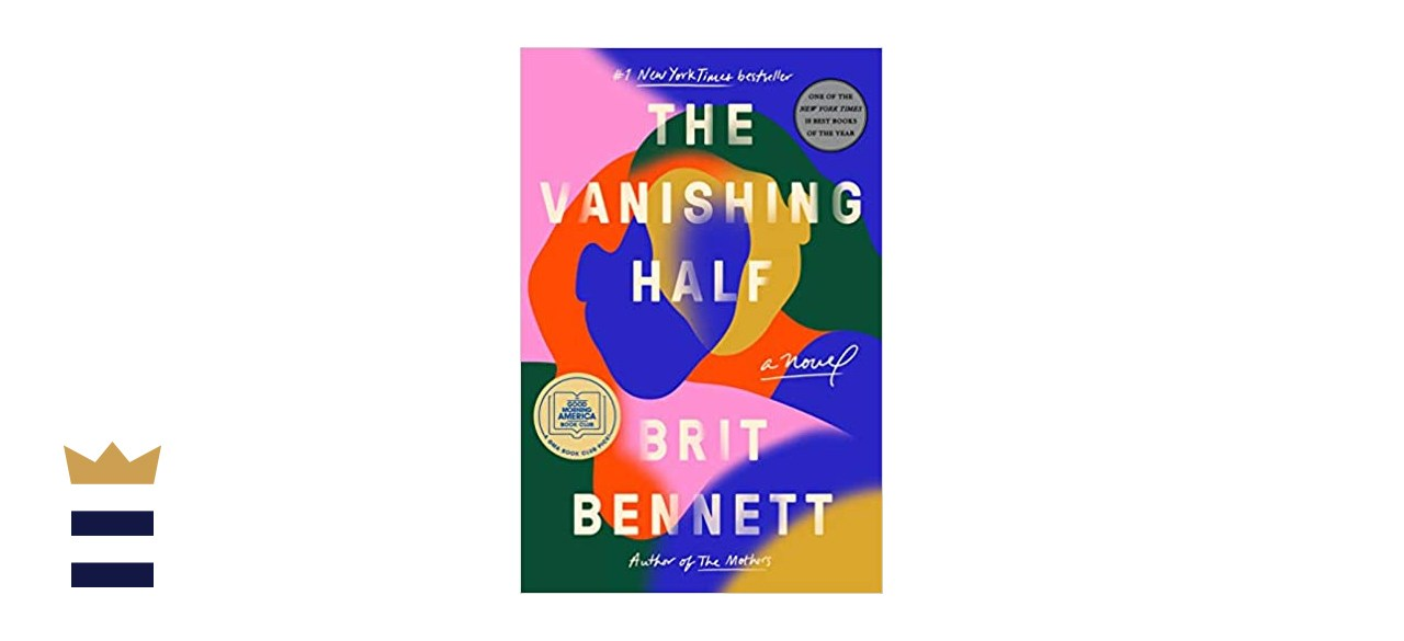 """The Vanishing Half"" by Brit Bennet"