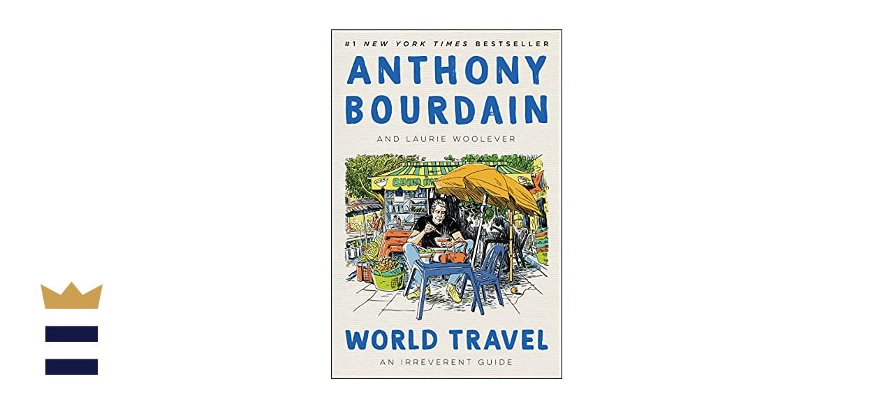"""World Travel"" by Anthony Bourdain"