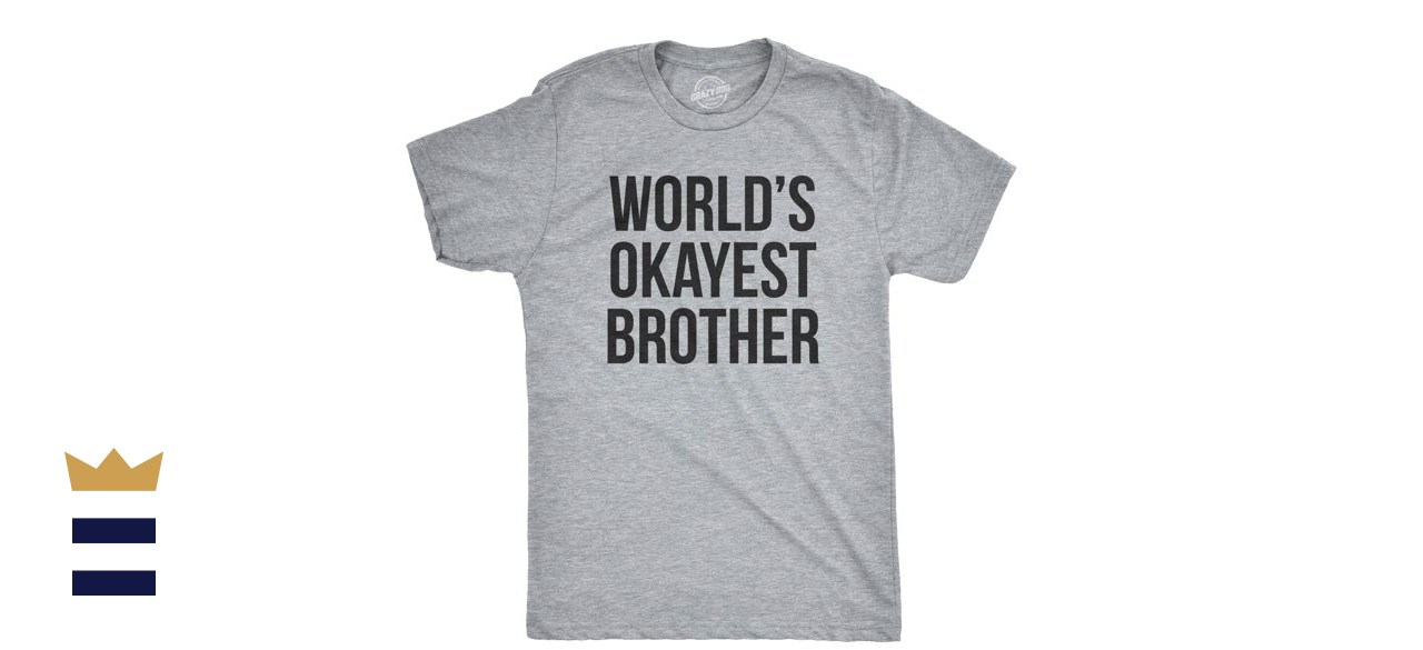 World_s Okayest Brother Shirt